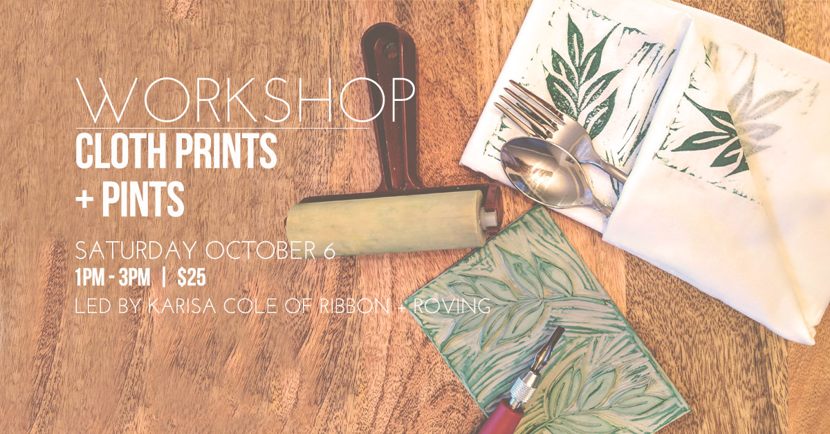 ICYMI September 14 workshop cloth prints Homespun Modern Handmade