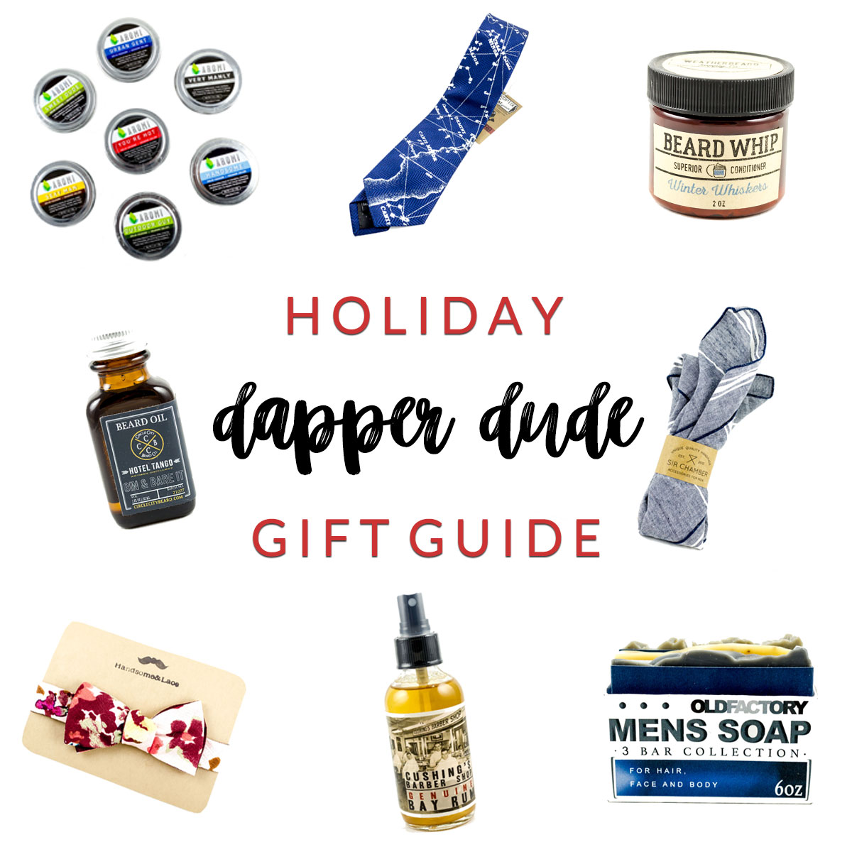 Dapper Dude Holiday Gift Guide Homespun Indianapolis