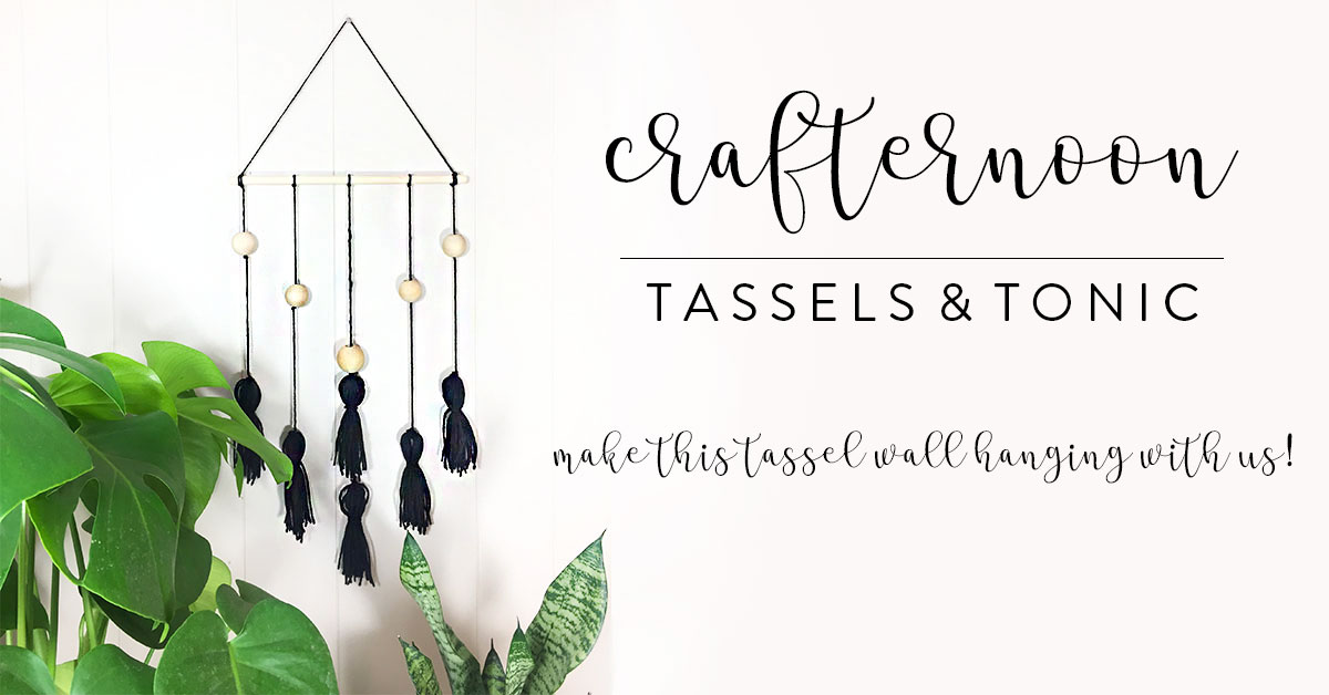 ICYMI June 1 Crafternoon: Tassels and Tonic at Homespun: Modern Handmade